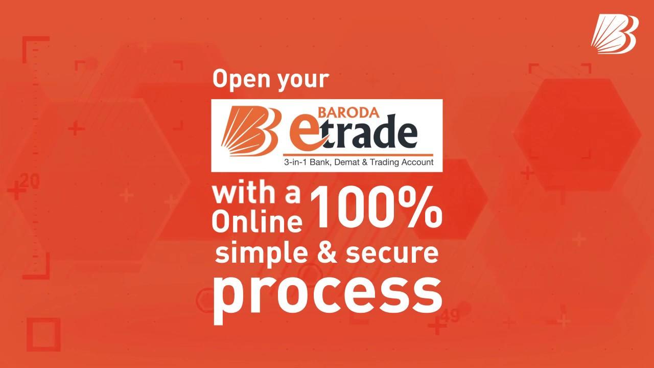 Baroda E-Trade 3-in-1 Bank, Demat & Trading Account
