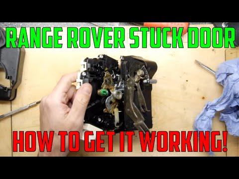 How to fix a Range Rover door that will not open