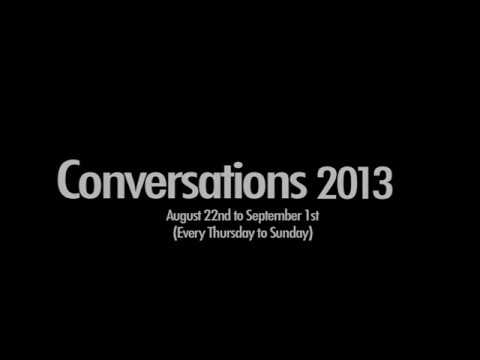 """""""CONVERSATIONS 2013"""" Directed by Joshinder Chaggar Part 1"""