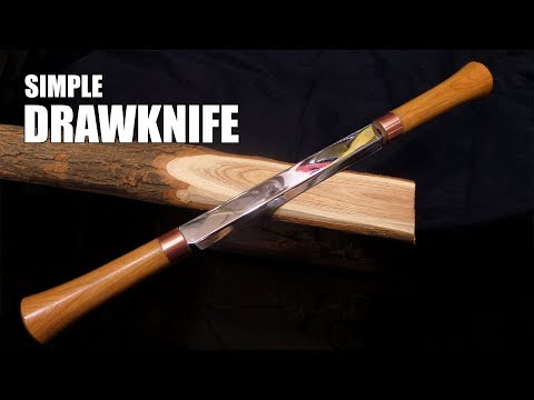 Making a Simple Drawknife