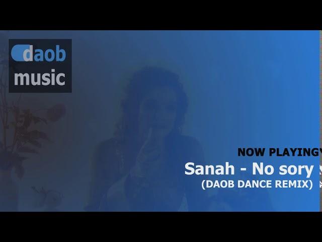 sanah - No sory (DAOB Dance Remix)