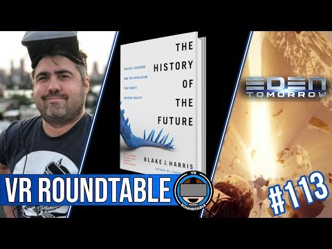 Blake J. Harris Joins | History of the Future | Palmer's Rift Fix | Eden Tomorrow | Episode 113 Mp3