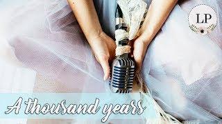 Baixar [ÁUDIO] 07 - A thousand years (Christina Perri) - Música para Casar por Lorenza Pozza