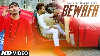Omar Malik – Bewafa Video Song