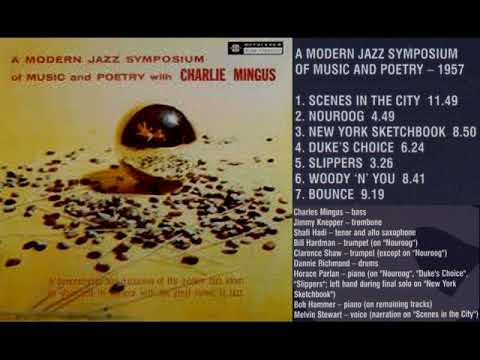 Charles Mingus  1957  A Modern jazz symposium fo music and poetry