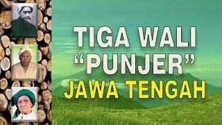 Tiga  Wali Punjer Jawa Tengah