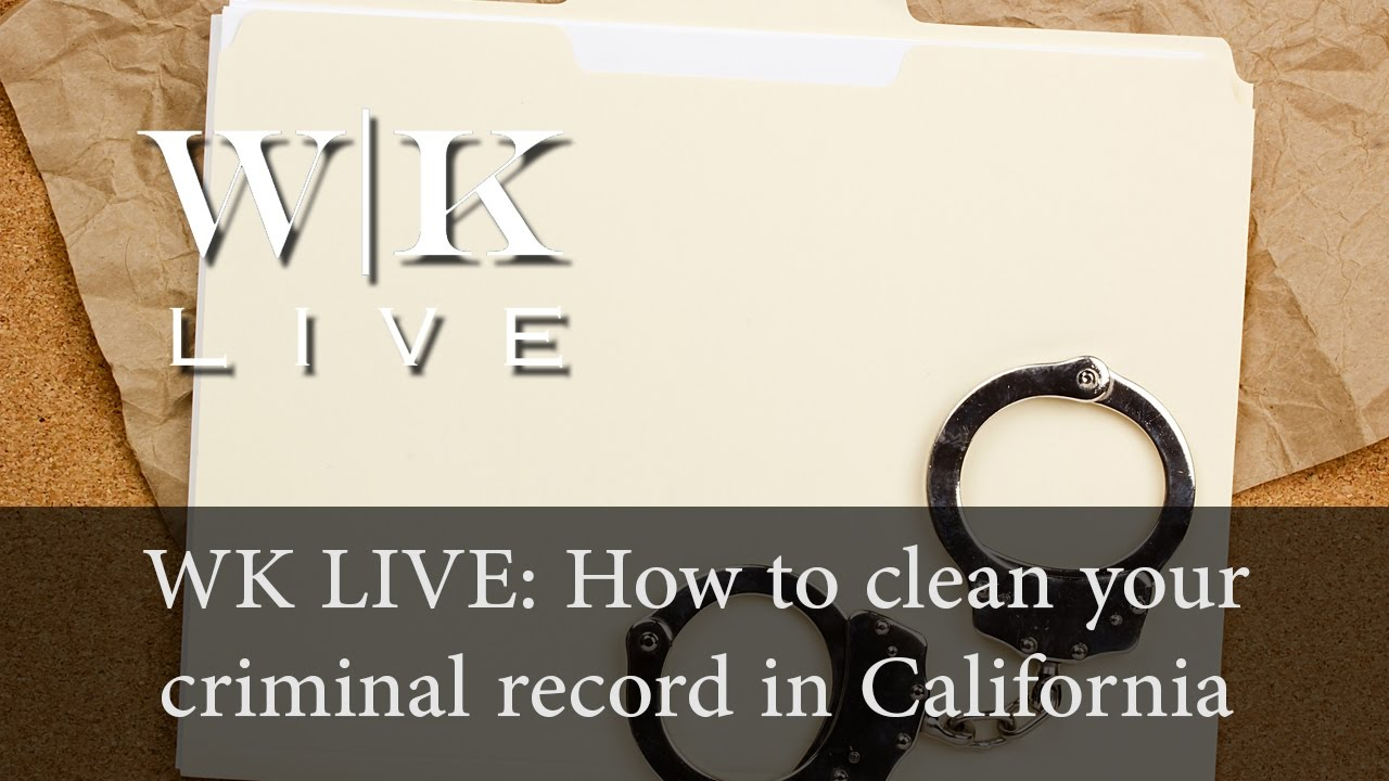 How to clean your criminal record (PC 1203.4) - YouTube