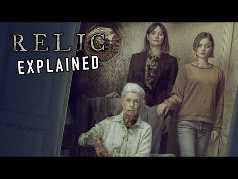 RELIC (2020) Explained