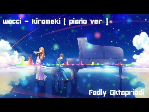Shigatsu wa Kimi No Uso : wacchi -Kirameki Piano Version