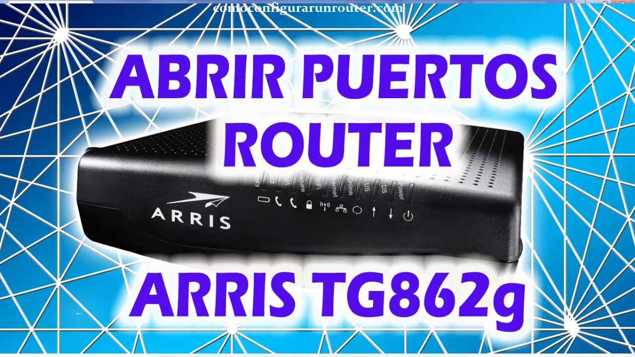abrir puertos router arris tg862 port forwarding claro vtr