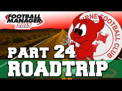 ROADTRIP | PART 24 | NAUGHTY KEVIN | FOOTBALL MANAGER 2017