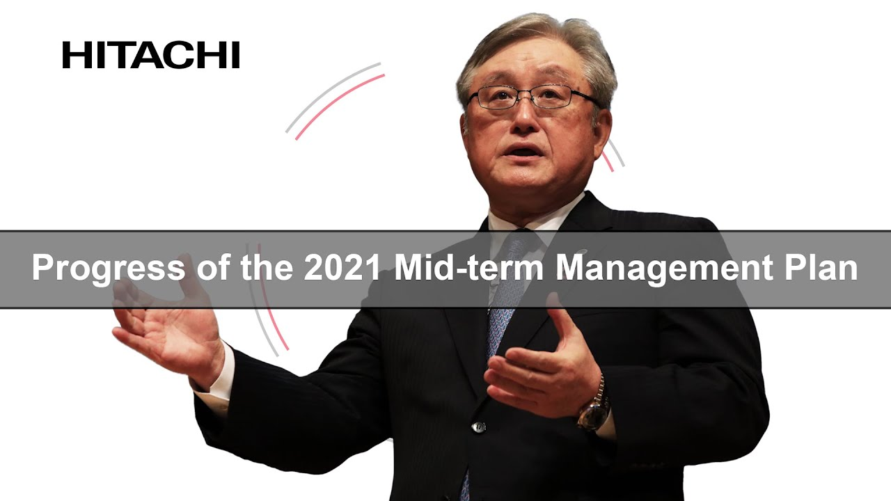 Download Web Conference on Progress of the 2021 Mid-term Management Plan - Hitachi (96 sec)