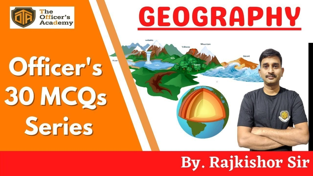 Geography Important MCQs  Officer's 30 MCQs Series for State PCS/SSC CGL  The Officer's Academy 