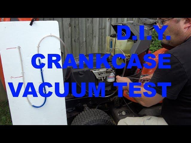 D i Y  CRANKCASE VACUUM TEST on a Kohler Courage Engine - YouTube