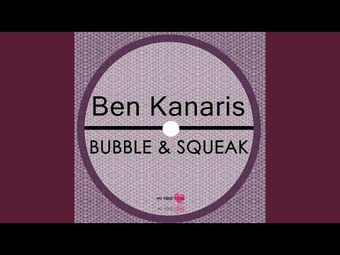 Bubble & Squeak (Original Mix)