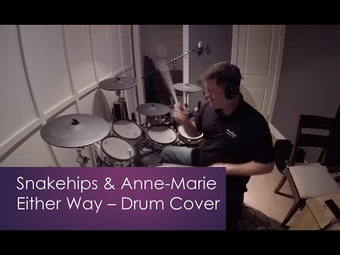 Snakehips & Anne-Marie - Either Way (drum cover)