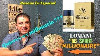 LOMANI AB SPIRIT MILLIONAIRE Te Gustaría Ser Millonario ???...... RESEÑA EN ESPAÑOL