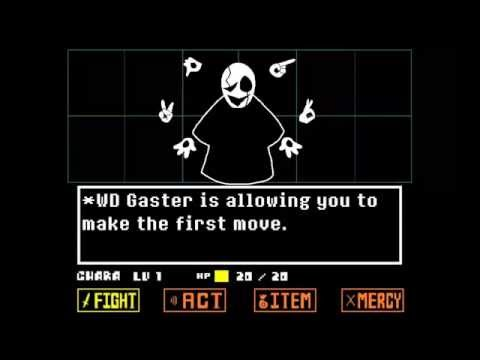Undertale: WD Gaster Battle [[FANMADE]]