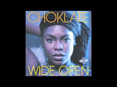 Choklate - Wide Open (Reel People Vocal Mix)