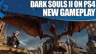 Dark Souls 2: New PS4 Gameplay 1080p 60fps