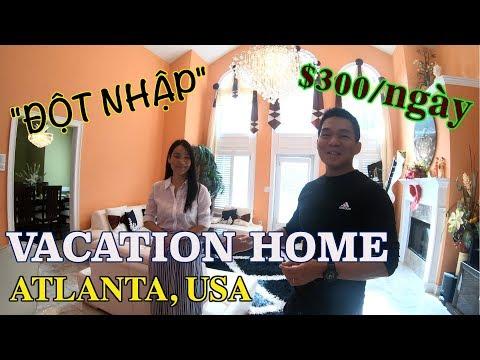 ĐỘT NHẬP VACATION HOME CHO THUÊ $300/NGÀY Ở MỸ - ATLANTA, USA