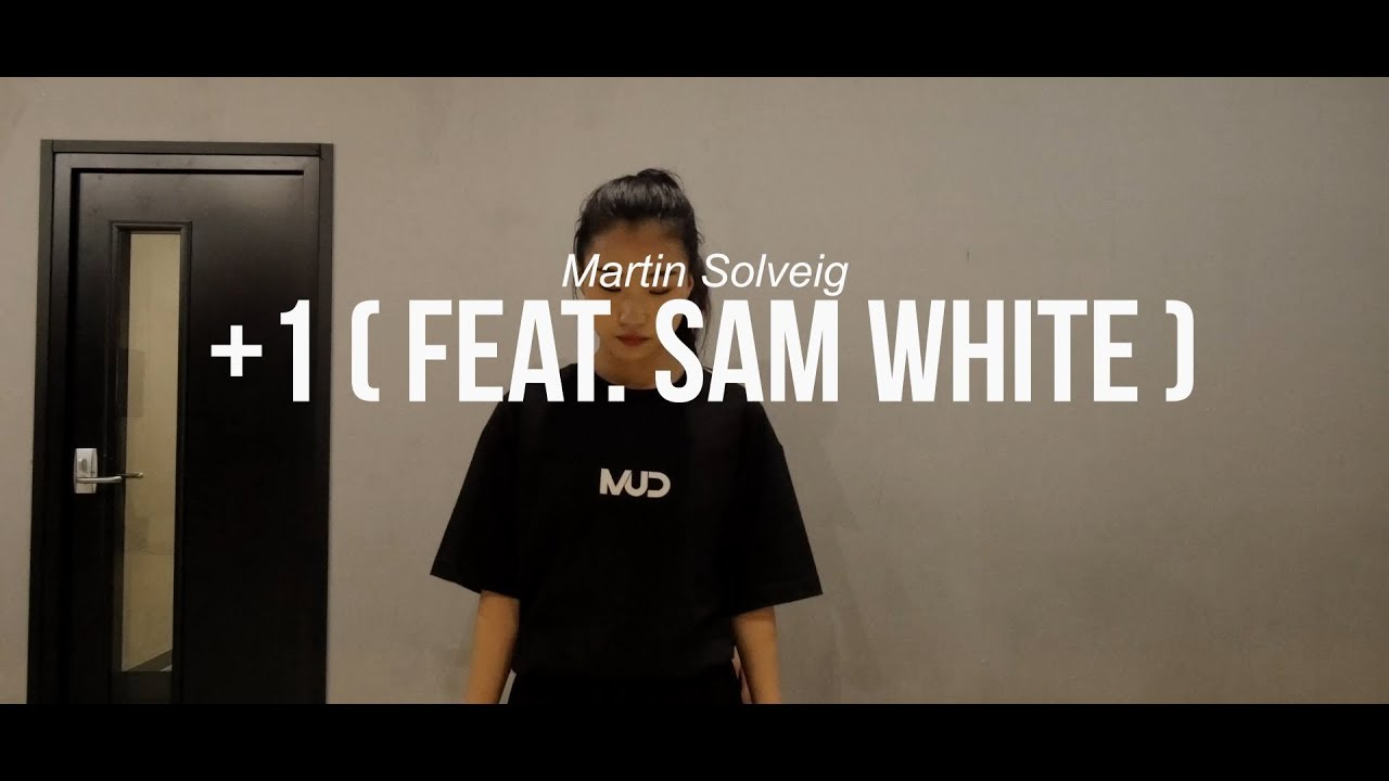 Martin Solveig 1 Feat Sam White Waacking Class Youtube