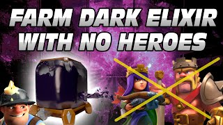 TH10 DARK ELIXIR FARMING W/ NO HEROES & NO DARK ELIXIR