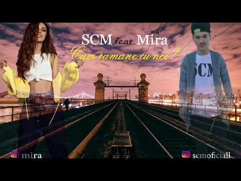 SCM feat. Mira - Cum rămâne cu noi ? (Prod. Mef Beats)