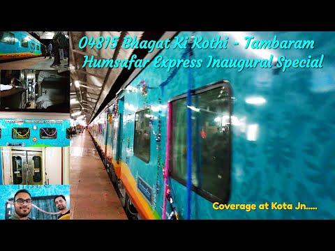 04815 Bhagat ki Kothi - Tambaram Humsafar Express Inaugural Special Coverage at Kota Jn.