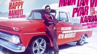 Download Hindi Video Songs - Motion Poster | Main Tan Vi Pyar Kardan | Happy Raikoti | Full Song Releasing 4 August