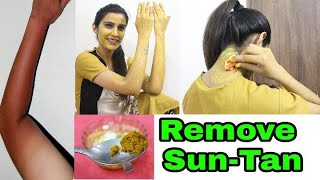 सनटैन कैसे हटाएं | Remove SUNTAN, Face,Hands, Neck,Full Body | 100% Effective