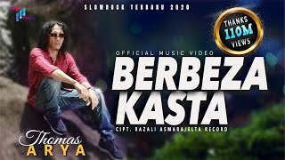 Download lagu Thomas Arya - BERBEZA KASTA [Official Music Video] Slow Rock Terbaru 2020