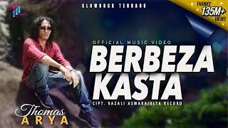 Thomas Arya - Berbeza Kasta (Official Video)