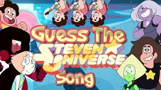 Steven Universe - Guess The Song!