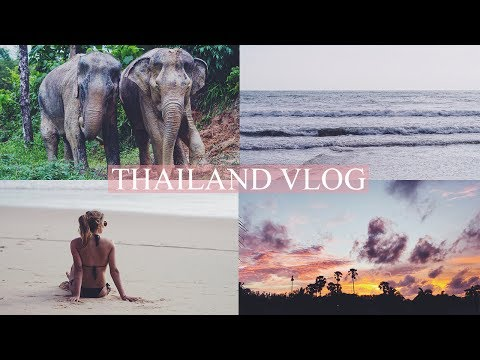 THE BEST HOLIDAY I'VE EVER HAD // THAILAND VLOG Part 1