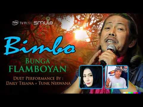 Bunga Flamboyan BIMBO By DailyTriana+TunkNirwana SMULE