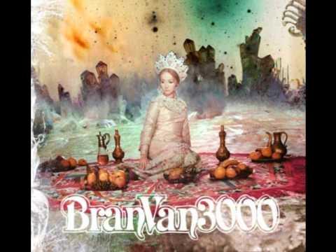 Bran Van 3000 - Exactly like me