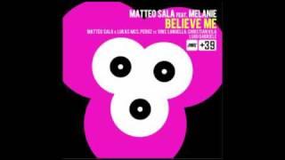 Matteo Sala feat. Melanie - Believe Me (Luigi Gabriele Remix)