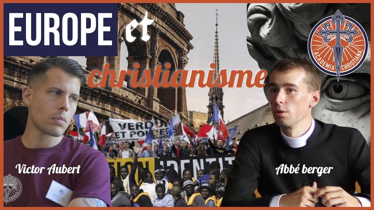 L'Europe et le christianisme : entretien avec l'abbé Berger