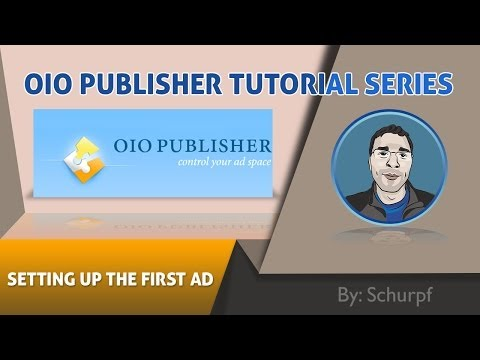 #1 OIO Publisher Setup of first Ad - WordPress Ads Manager