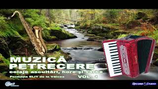 Formatia ELIT din Valcea Vol.1 | Ascultari, Hore, Sarbe | Muzica de Petrecere, Chef si Voie Buna