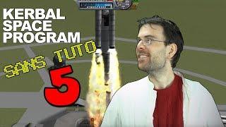 KERBAL SANS TUTO - Episode 5 - Objectif Lune