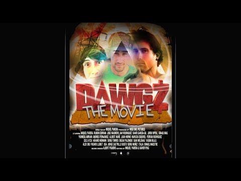 Dawgz the Movie - 2014 - Full Length Movie