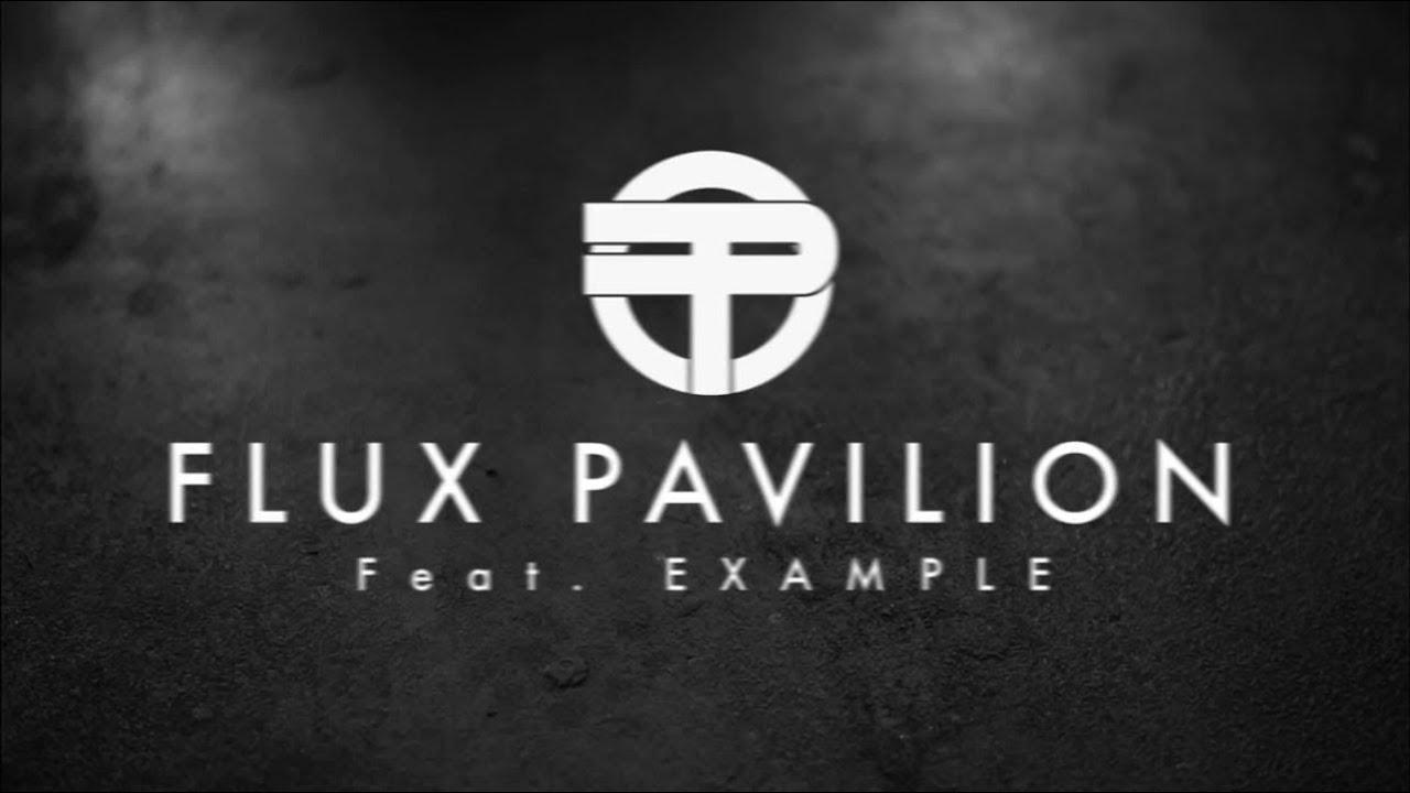 flux pavillion feat example daydreamer