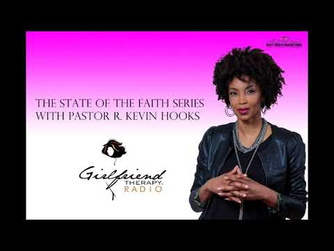 The State of The Faith with Pastor R. Kevin Hooks
