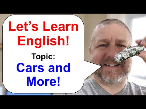 Let's Learn English! Topic: Cars and More!