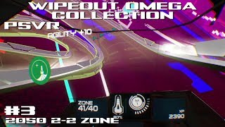 WipEout OC PSVR Gameplay #3 (2050 Event 2-2, Zone First Try)