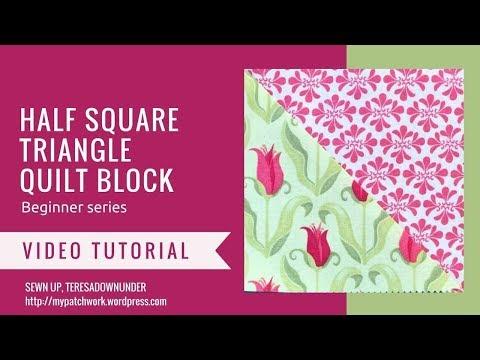 Video tutorial: Half square triangle - quilting beginner series