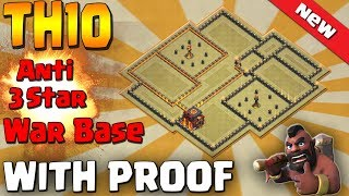 NEW 2018 BEST TH10 ANTI 3 STAR DEFENSIVE WAR BASE #2 | With Proof | Clash of Clans