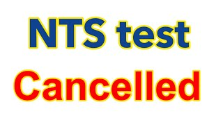 #NTS test of date 4th March 2018 has been #cancelled, #Plz_share,